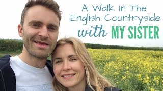 A Walk In The English Countryside With My Sister | English Conversation Practice