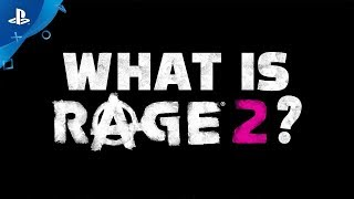 Rage 2 | What is Rage 2 Official Trailer | PS4