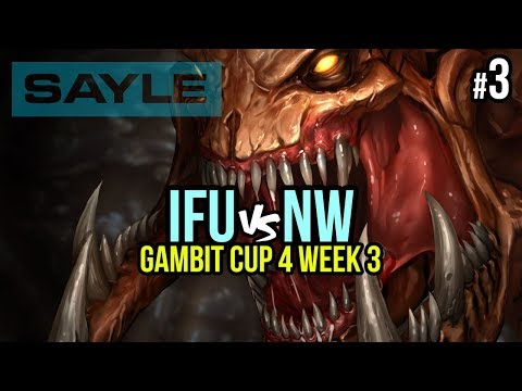 Gambit Cup 4 Week 3 - iFU vs NW - P3