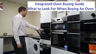 Integrated Oven Buying Guİde 10 Things to Consider Before Buying an Oven