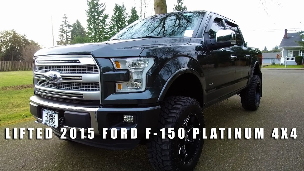 LIFTED 2015 FORD F 150 PLATINUM 4X4 - YouTube