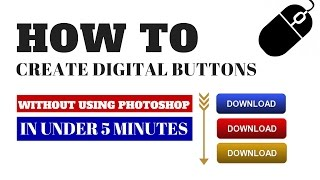 How To Make Buttons Without Photoshop