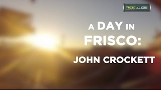 A Day in Frisco: John Crockett