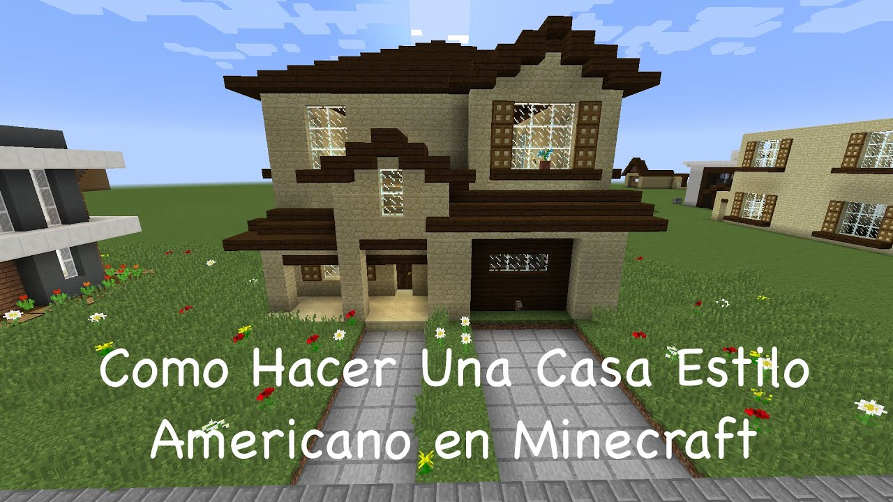 Como hacer una casa estilo americano en minecraft pt2 for Como hacer una casa moderna y grande