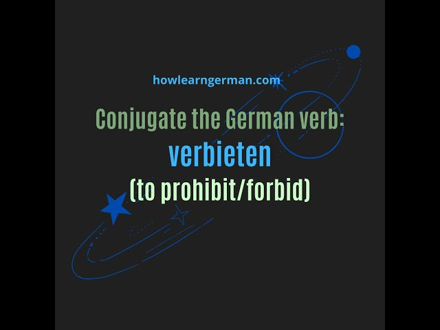 Learn German - Conjugate the German verb - verbieten - (to prohibit)