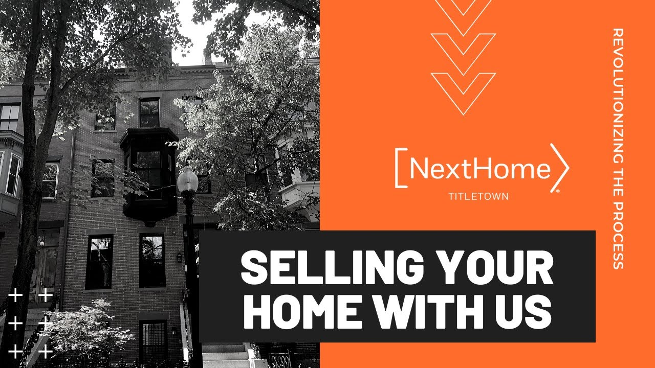 Selling Your Home with NextHome Titletown Real Estate - Boston, Massachusetts