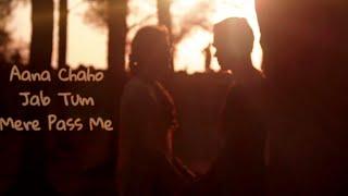 Gambar cover Aana Chaho Jab Tum Mere Pass Me - EHR ft Aditya