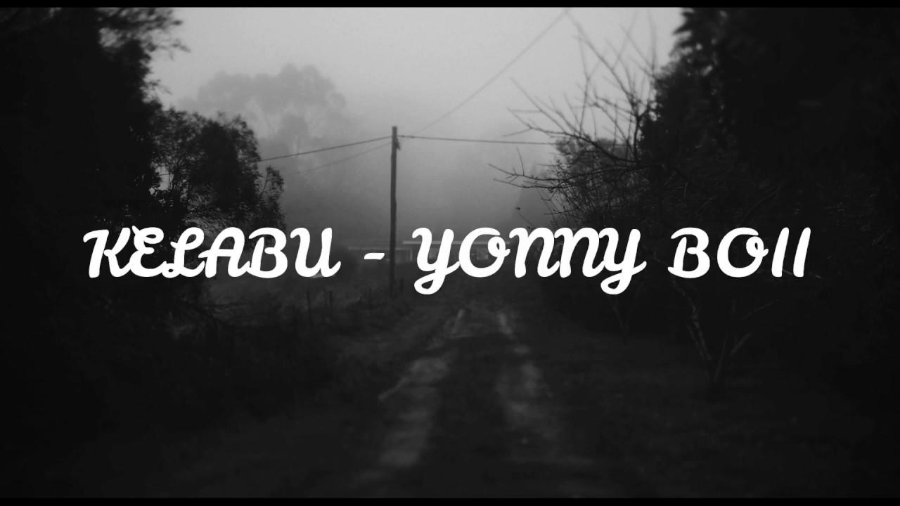 Download yonny boii - KELABU (LIRIK)