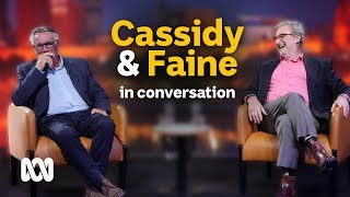 Barrie Cassidy and Jon Faine on politics, media and not retiring