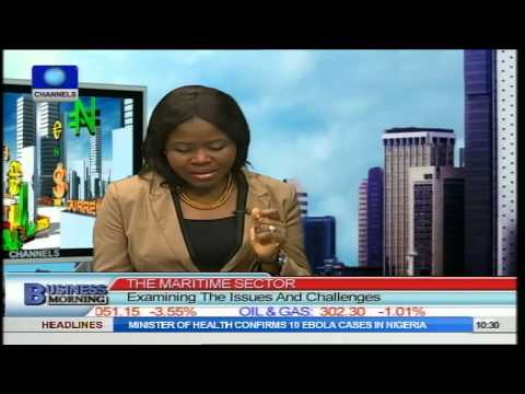 Business Morning: Maritime Sector: Examining Issues And Challenges PT1
