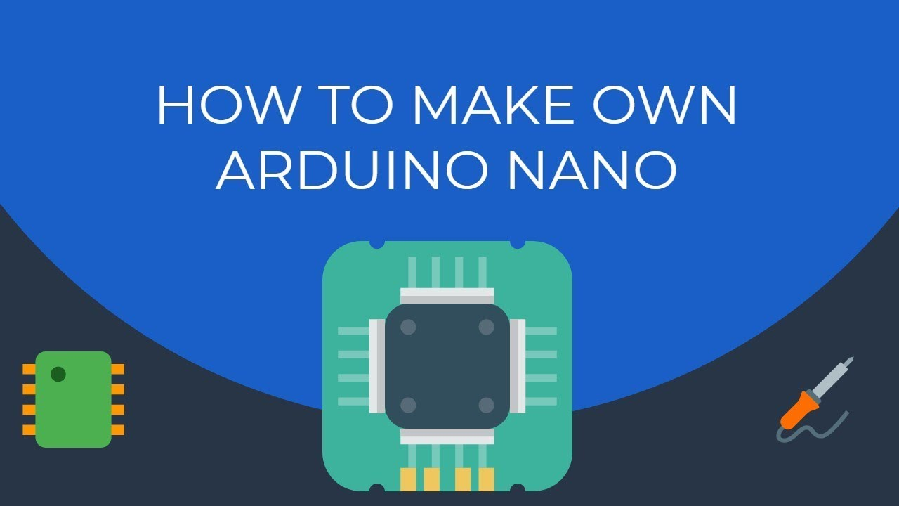 Make Your Own Arduino Nano (DIY - Arduino Nano): 9 Steps