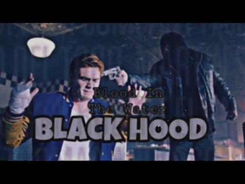 Download Black Hood Ii Riverdale Ii Music Video Ii Blood In The