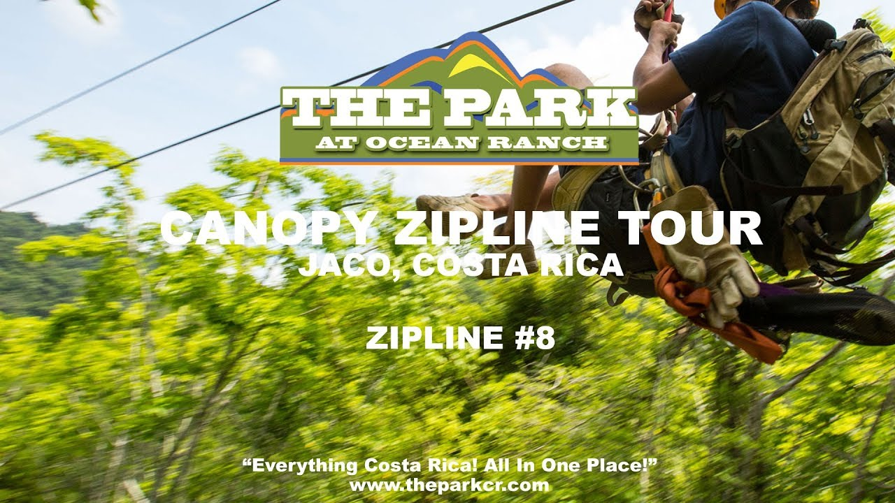Canopy Zipline Tour Jaco Costa Rica | The Park at Ocean Ranch - Cable #8