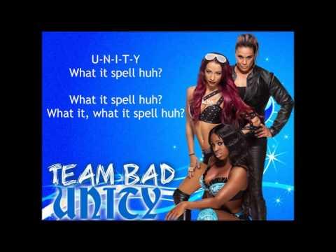 Team BAD WWE Theme - Unity (lyrics)
