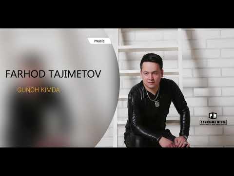 Farhod Tajimetov - Gunoh kimda | Фарход Тажиметов - Гунох кимда (music version)