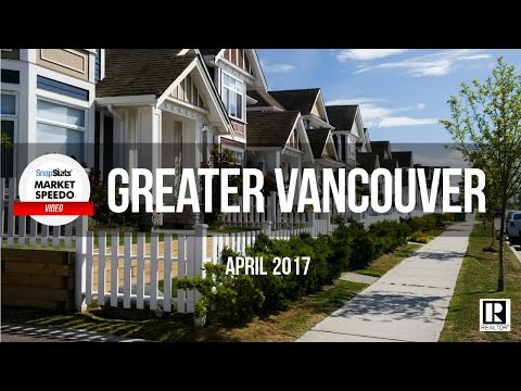 APR 2017 Greater Vancouver Realty Report