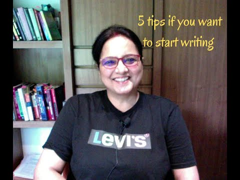 5 tips if you want to start writing