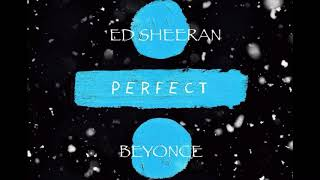 Download Perpect Duet Ed Sheeran with Beyonce (Audio) Mp3