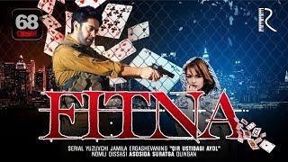 Fitna (o'zbek serial) | Фитна (узбек сериал) 68-qism