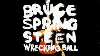 Wrecking Ball - Bruce Springsteen (OFFICIAL)(HD)(Lyrics)