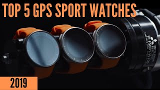 Best GPS Sport Watches 2019 - Top 5 List!