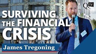 James Tregoning - surviving the financial crisis