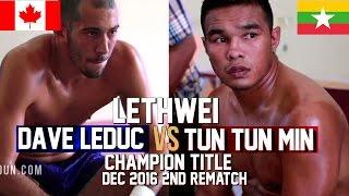 Tun Tun Min vs Dave Leduc, 2nd Rematch, Myanmar Lethwei Fight 2016, Lekkha Moun, Burmese Boxing
