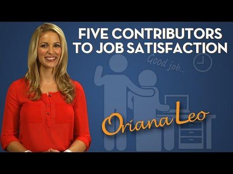 TOP FIVE Contributors to Job Satisfaction