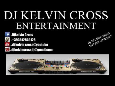 DJ KELVIN CROSS  EDO BENIN HIPHOP CLUB MIX 2017