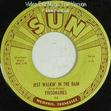 Just Walkin' in the Rain - The Prisonaires (Sun 186)