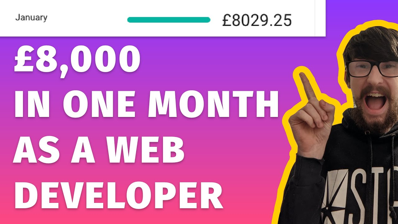 How I made £8,000 in ONE MONTH as a Web Developer!