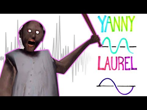 GRANNY YANNY or LAUREL?