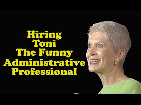 """Jeanne Robertson  """"Hiring Toni - The Funny Administrative Professional"""""""
