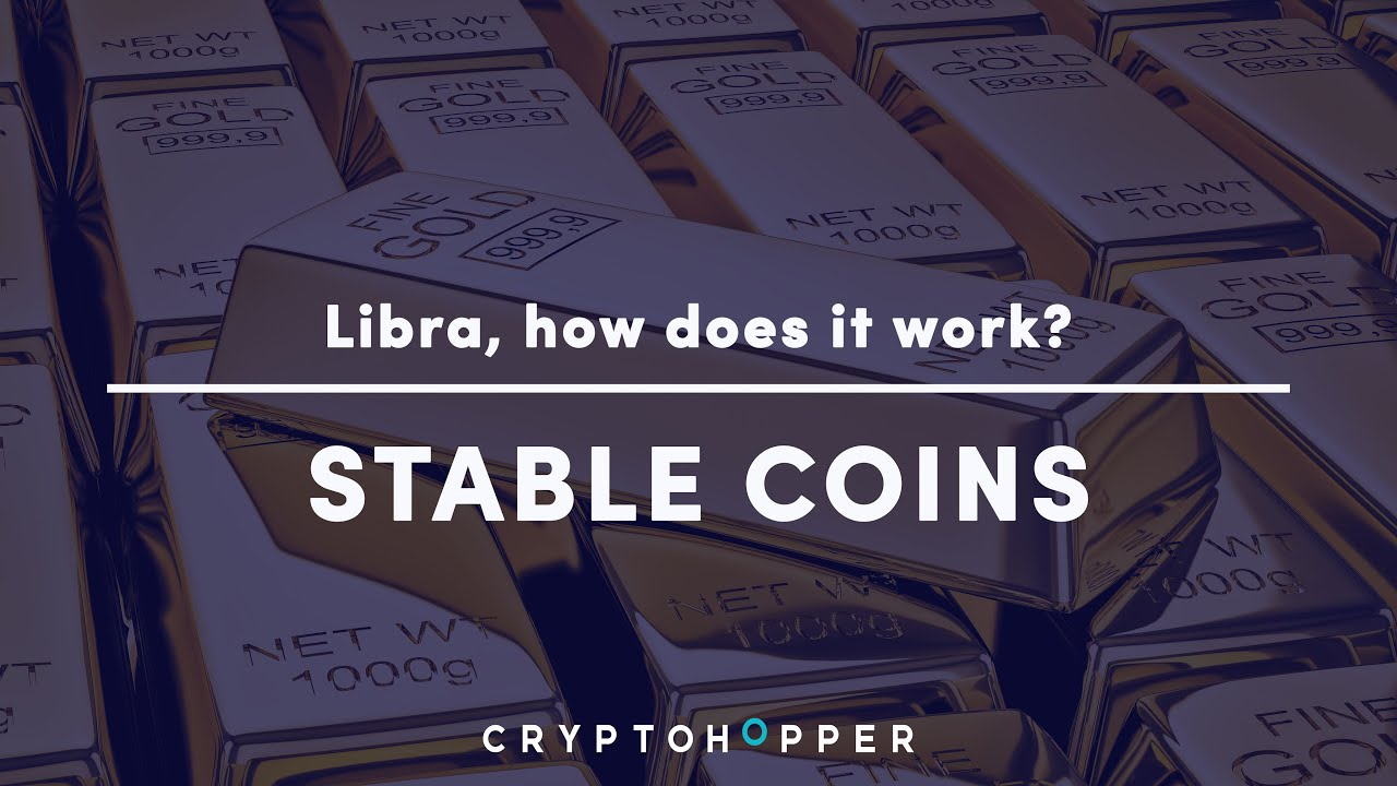 How do Tether and Libra work? - Stable Coins