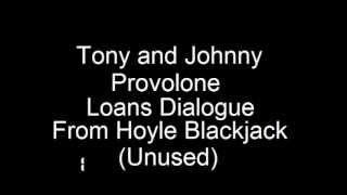 Hoyle Blackjack - Tony and Johnny Provolone loan dialogue