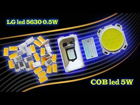 Хорошие светодиоды LG Smd Led 5630 0.5W и дешёвые COB Led 5W