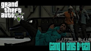 GTA 5 | GANG IN THIS B*TCH !!! EP #8 WEST & QUASHAWN 1v1 INITIATION !!! GXD SQUAD RETURNS !!
