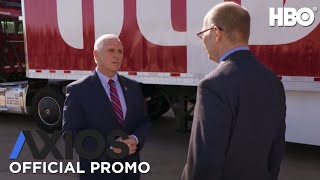 Axios on HBO: U.S. Vice President Mike Pence (Promo) | HBO