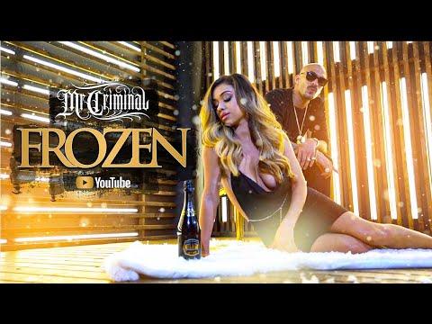 Mr. Criminal - Frozen (Official music Video) 2019