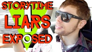 STORYTIME LIARS EXPOSED !!!