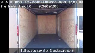 2015 Haulmark 16 x 7 Kodiak Enclosed Trailer  for sale in TR