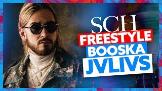 SCH | Freestyle Booska Jvlivs