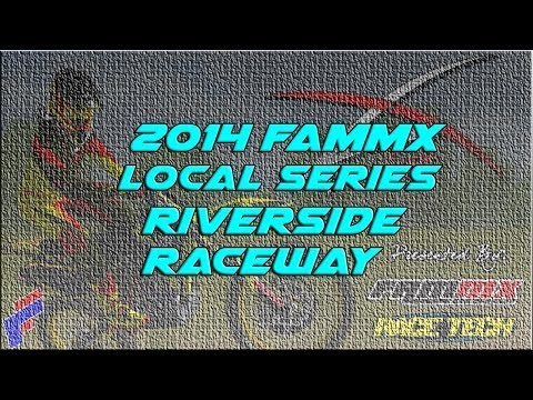 2014 FAMmx Local Series - Riverside Raceway