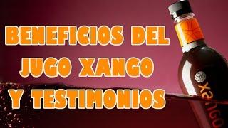 BENEFICIOS DEL JUGO XANGO Y TESTIMONIOS