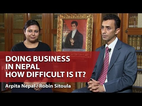 Doing Business in Nepal, How Difficult is it?