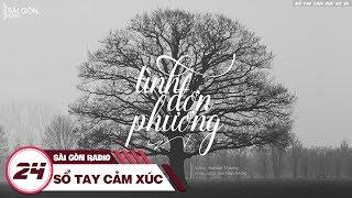 Sổ Tay Cảm Xúc 24: Yêu Đơn Phương - Sài Gòn Radio