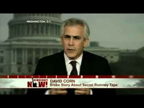 Mother Jones Reporter David Corn on the Secret Romney Video That's Upended 2012 Campaign