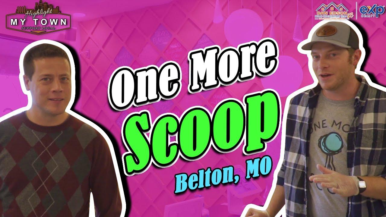 One More Scoop Belton, Missouri | Highlight My Town | Dan Edson