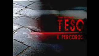Teso - Dal Brusio Di Fondo feat La Kasbah