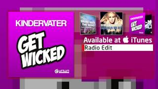 Kindervater – Get Wicked (Radio Edit)